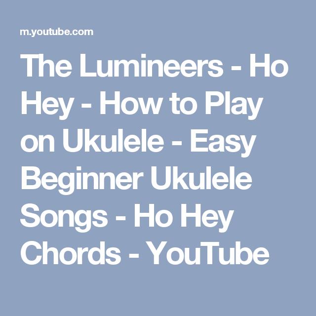 The Lumineers - Ho Hey - How to Play on Ukulele - Easy Beginner ...