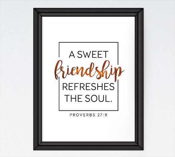 Items similar to A sweet friendship refreshes the soul - Proverbs 27:9 - Christian Print -  Wall Art - Entryway - Christian Wall Art - Christian Art on Etsy #365motsbocalidees