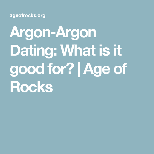 argon argon dating