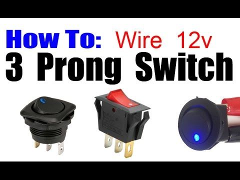 How To Wire 3 Prong Rocker Led Switch Youtube Switch Automotive Electrical Toggle Switch