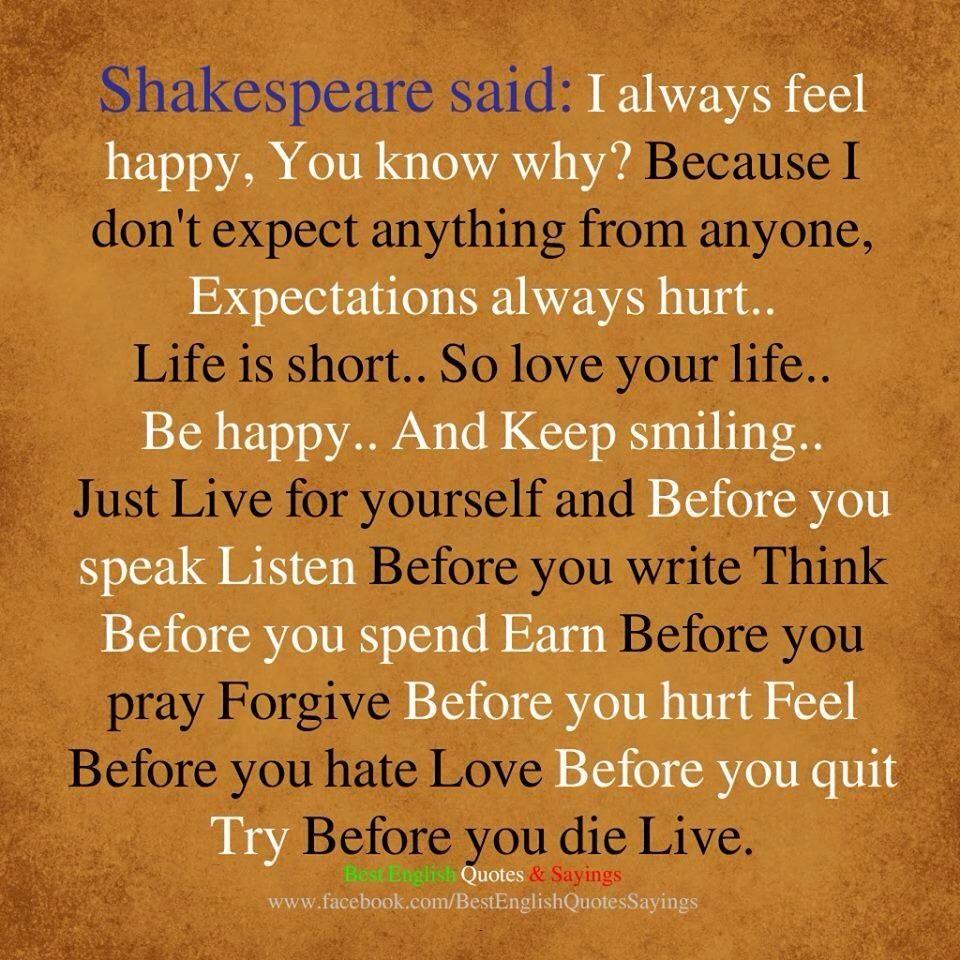 Feeling Happy Quotes: Shakespeare: I Always Feel Happy!
