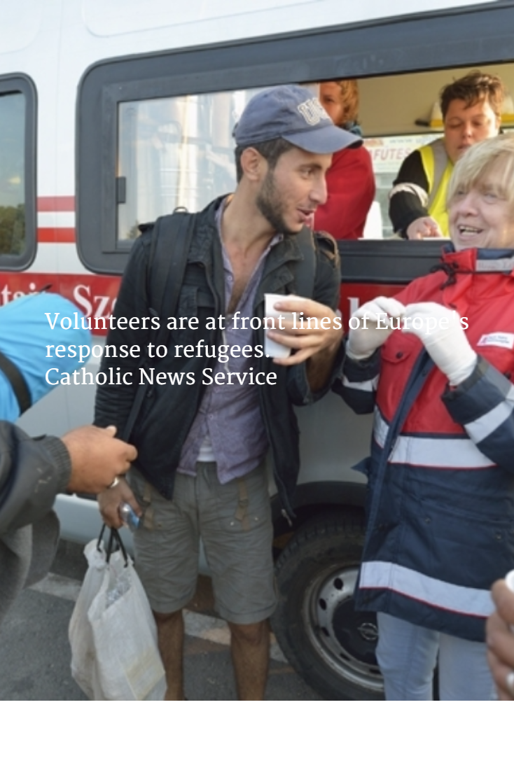 Volunteers are at front lines of Europe's response to refugees. Catholic News Service