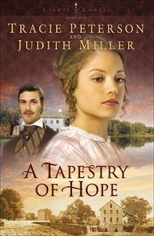Tapestry of Hope (Lights of Lowell #1)  by Tracie Peterson, Judith Miller  http://www.faithfulreads.com/2014/09/sundays-romantic-kindle-books-early.html