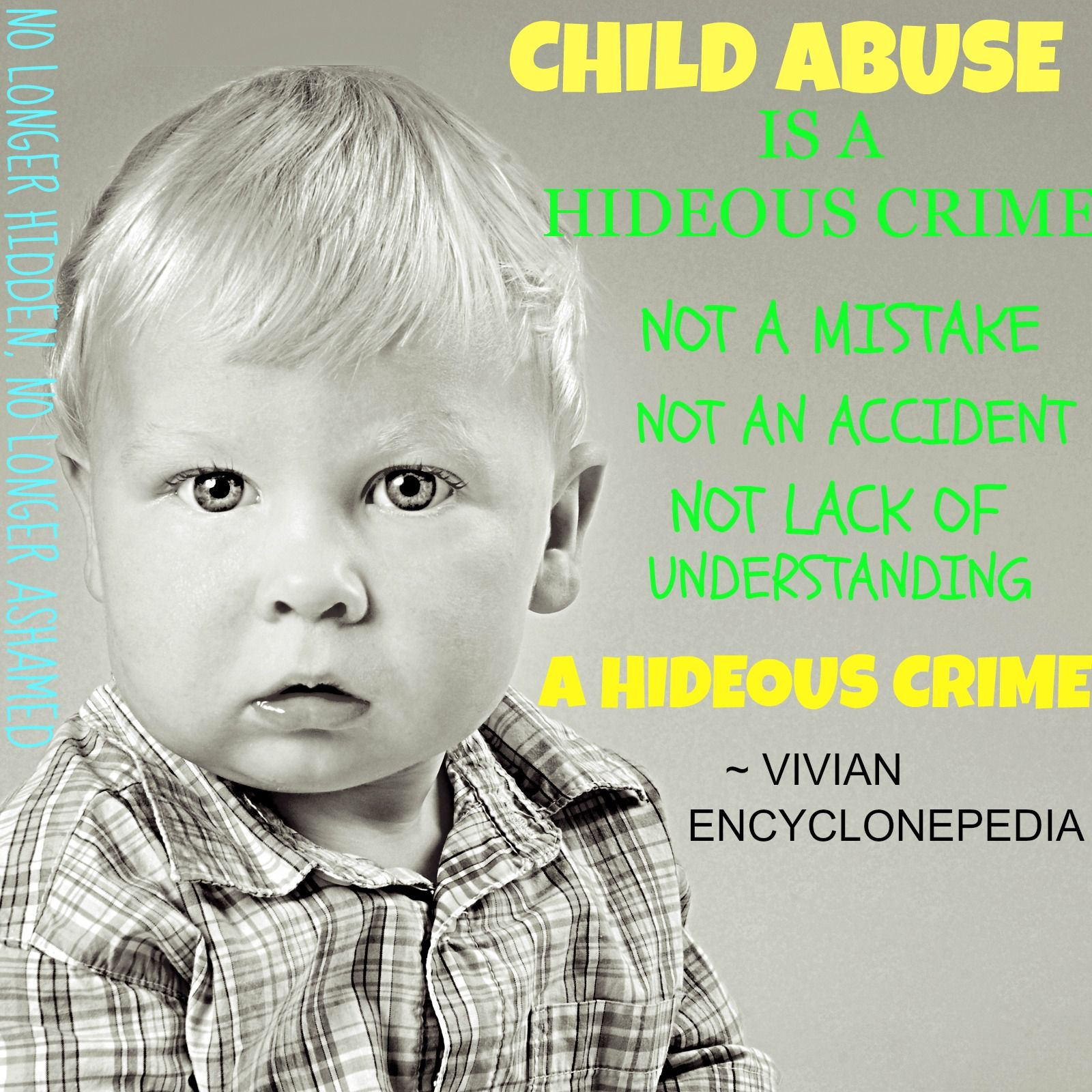 Child Abuse is a hideous crime!
