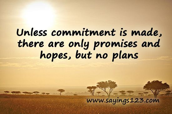 commitment quotes, wise, deep, sayings, hopes, pics | Favimages.net