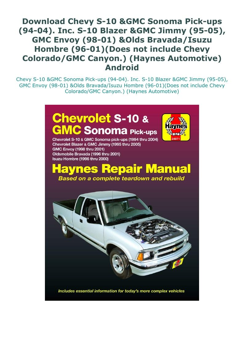 Download Chevy S 10 Gmc Sonoma Pick Ups 94 04 Inc S 10 Blazer Gmc Jimmy 95 05 Gmc Envoy 98 01 Olds Bravada Isuzu Ho Gmc Envoy Gmc Chevrolet S 10