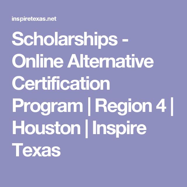 Scholarships - Online Alternative Certification Program | Region 4 ...