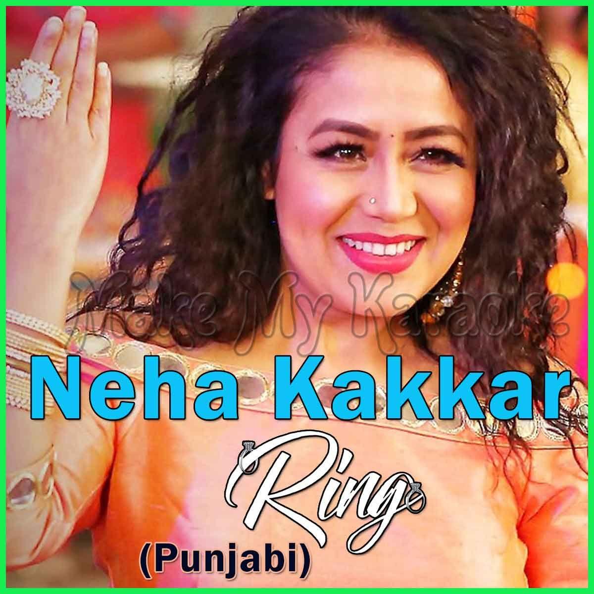 Ring Video Karaoke With Lyrics Neha Kakkar Video Karaoke Karaoke Karaoke Songs Singer
