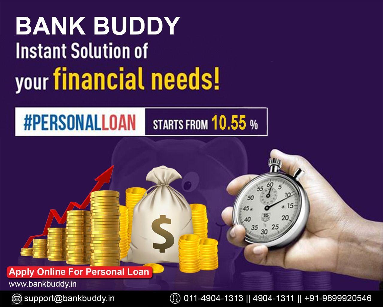 Bank Buddy Give Personal Loan Starts From 10 55 In 2020 Personal Loans Loan Business Loans