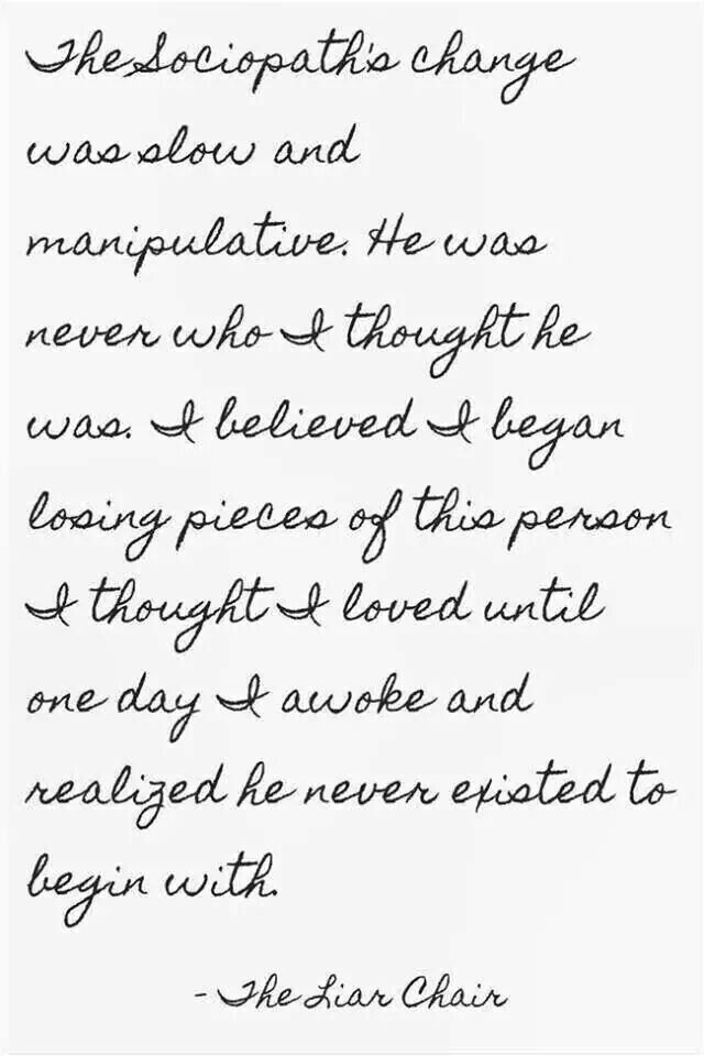 So true. Someone reveal the truth more quickly. Narcissistic sociopath relationship abuse.