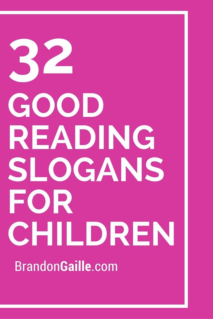 List of 32 Good Reading Slogans for Children   Catchy ...