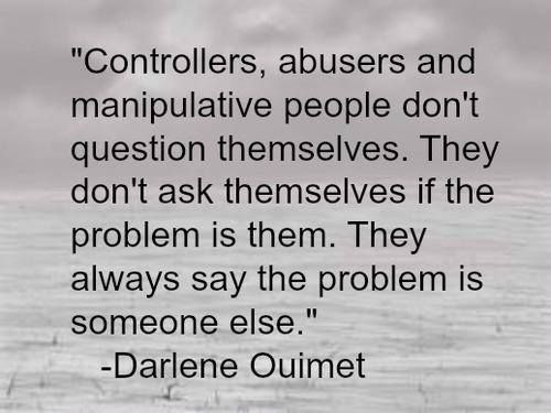 Manipulative Women Quotes Controllers Abusers And Manipulative People Don T Question With Images Negative People Quotes Manipulative Women Quotes Manipulative People