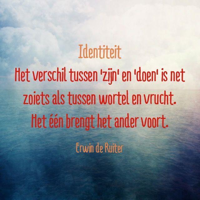 Citaten Filosofen Identiteit : Quote van forihaveseen erwinderuiter identiteit