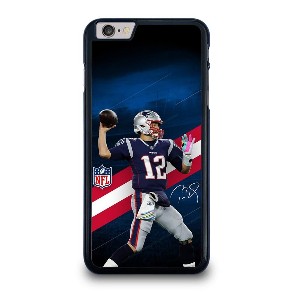 Tom Brady New England Patrot Nfl Iphone 6 6s Plus Case Cover