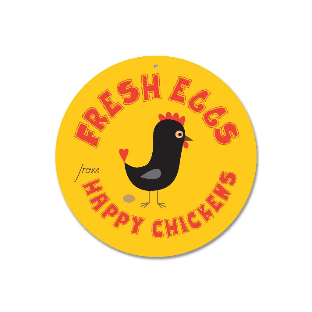 Fresh Eggs From Happy Chickens Sign 9