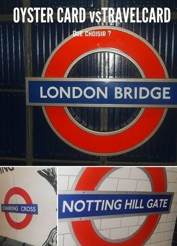J'ai testé : Oyster vs Travelcard pour se déplacer à Londres en