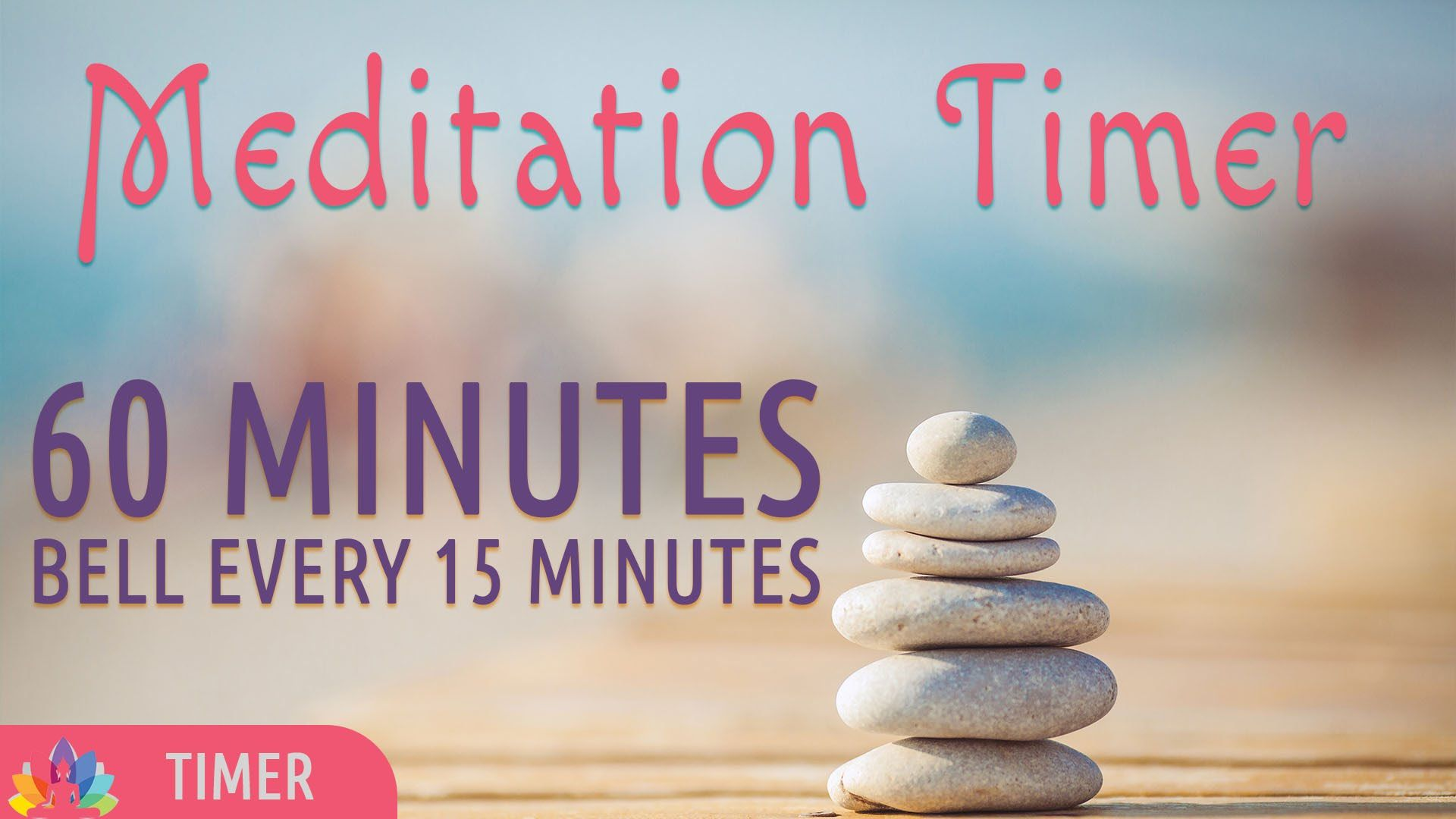 Meditation Timer | 60 Minutes | Bell every 15 Mins ...
