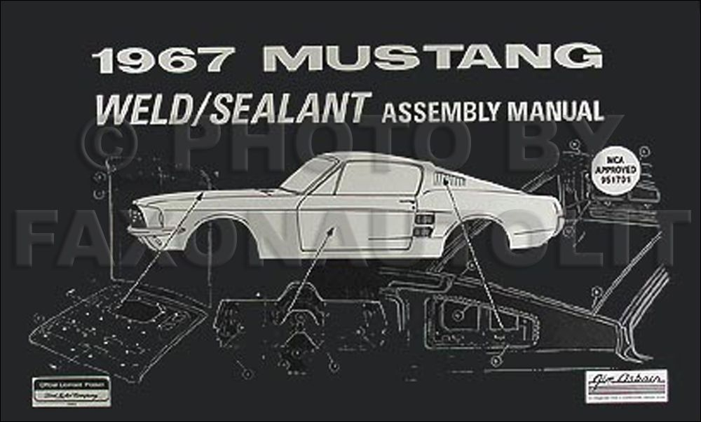 1967 Ford Mustang Reprint Chassis Assembly Manual Sealant Weld 1967 Mustang