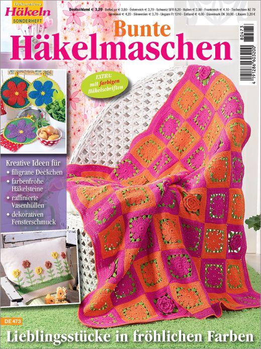 Dekoratives Häkeln Sonderheft - Bunte Häkelmaschen Nr. 473 Häkeln ...