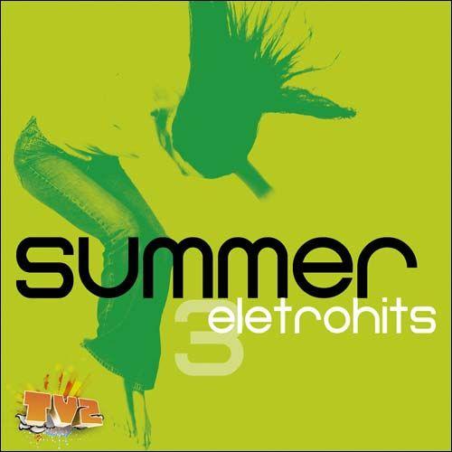 7 CD BAIXAR DE COMPLETO SUMMER ELETROHITS