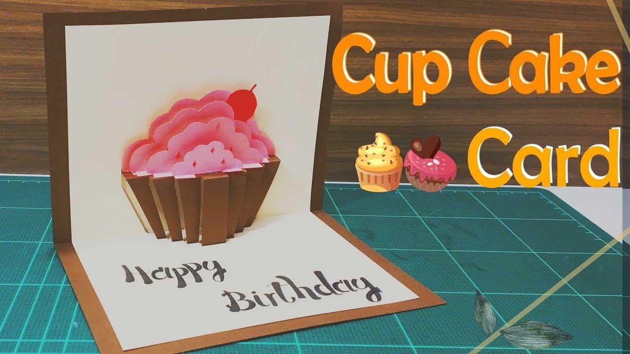 Happy Birthday Card 6 Cup Cake Pop Up Card Tutorial Youtube Happy Birthday Cards Card Tutorial Birthday Cake Card