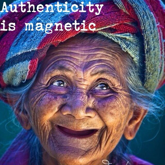#Authenticity is #magnetic #quote