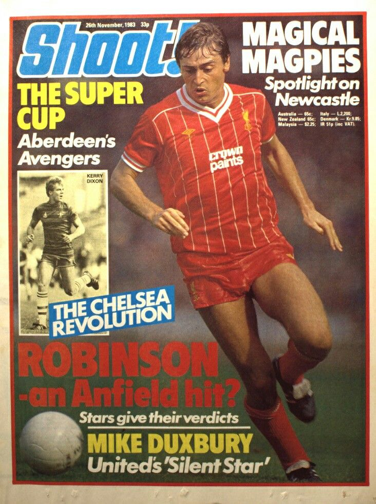 Shoot Magazine In November 1983 Featuring Liverpool S Michael Robinson On The Cover English Football League Vintage Football Michael Robinson
