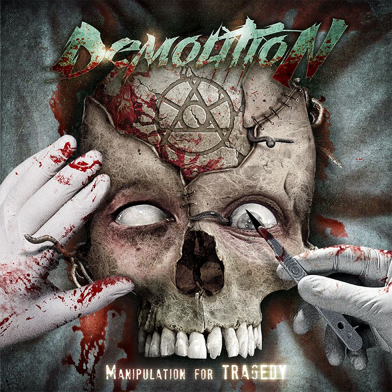 Band: Demolition // Album: Manipulation for Tragedy // Country: Brazil // Year: 2015