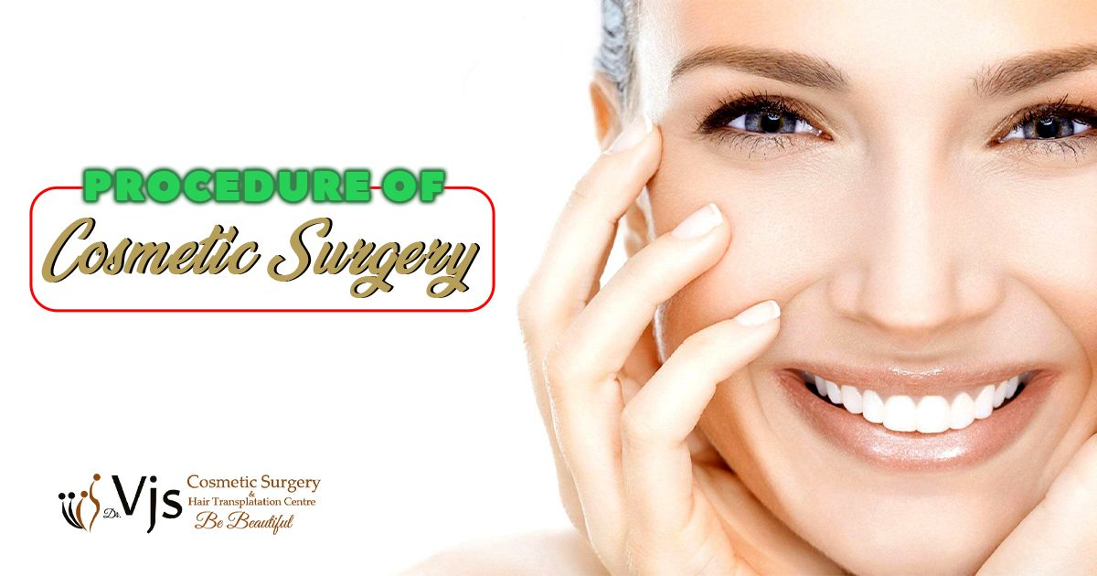 What is the need of getting cosmetic surgery, expectations