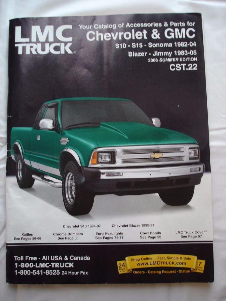 Truck Parts Lmc Truck >> Lmc Truck Catalog Cheverolet Gmc Summer 2008 Edition Cst 22 Pickup