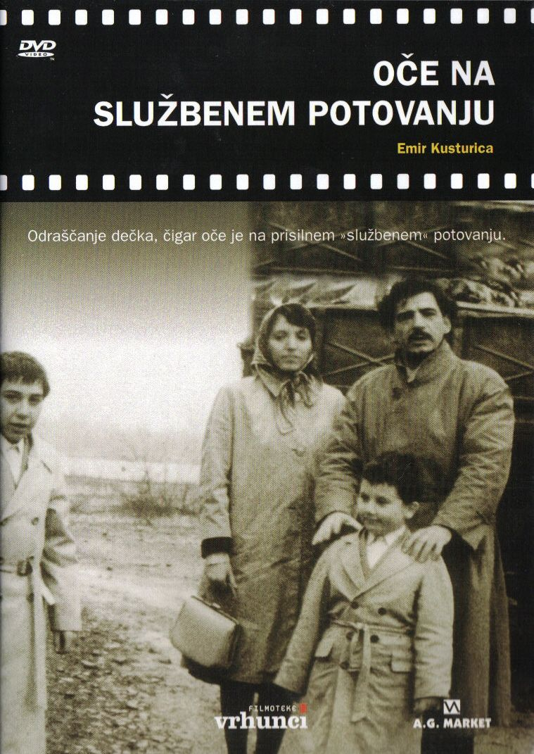 When father was away on business / Otac na sluzbenom putu (Emir Kusturica, 1985)