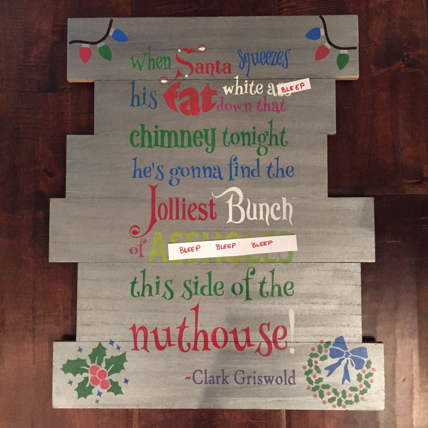 Christmas wood plank decoration with Clark Griswold quote