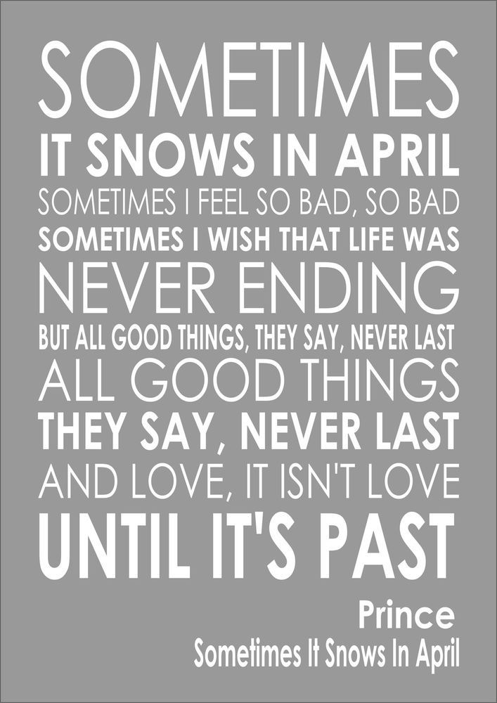 Prince Sometimes It Snows In April Word Typography Words Song Lyric Lyrics Ebay Prince Quotes Prince Lyrics Prince