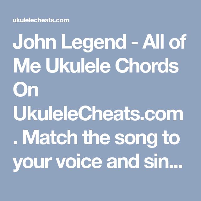 John Legend All Of Me Ukulele Chords On Ukulelecheats Match