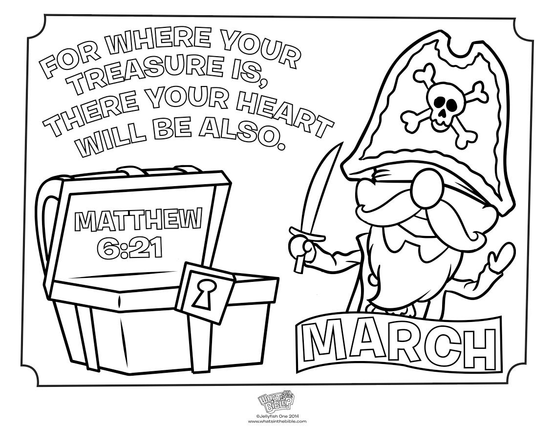 March Treasure Coloring Page Matthew 6 21 Whats In The Bible Coloring Pages To Print Coloring Pages Coloring Pages For Kids