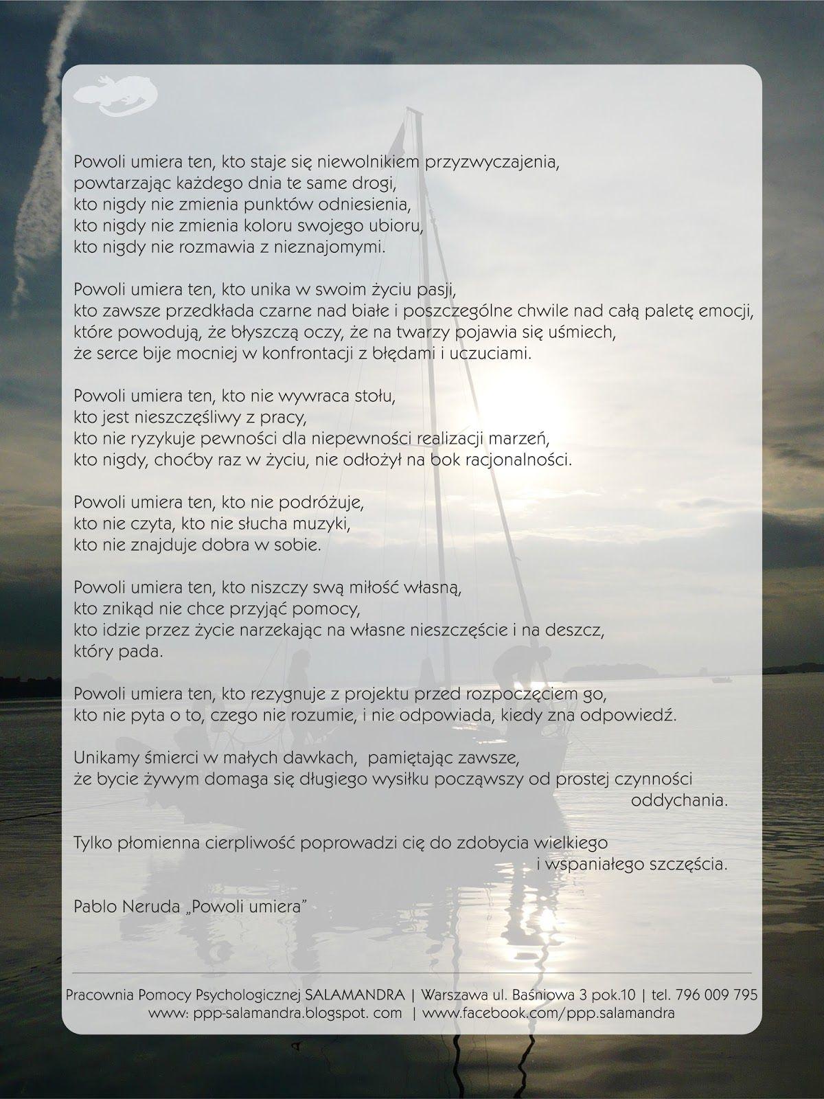 Powoli Umiera Ten Porada Na Poniedziałek Pablo Neruda