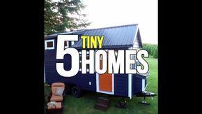 5 Incredible Tiny Homes
