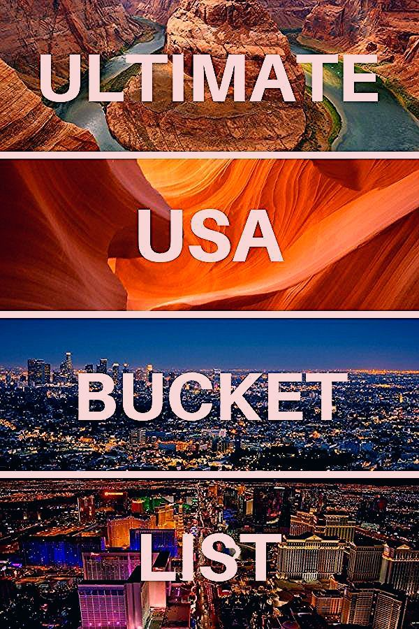 The Ultimate USA Travel Bucket List: 100+ AMAZING Places to Visit