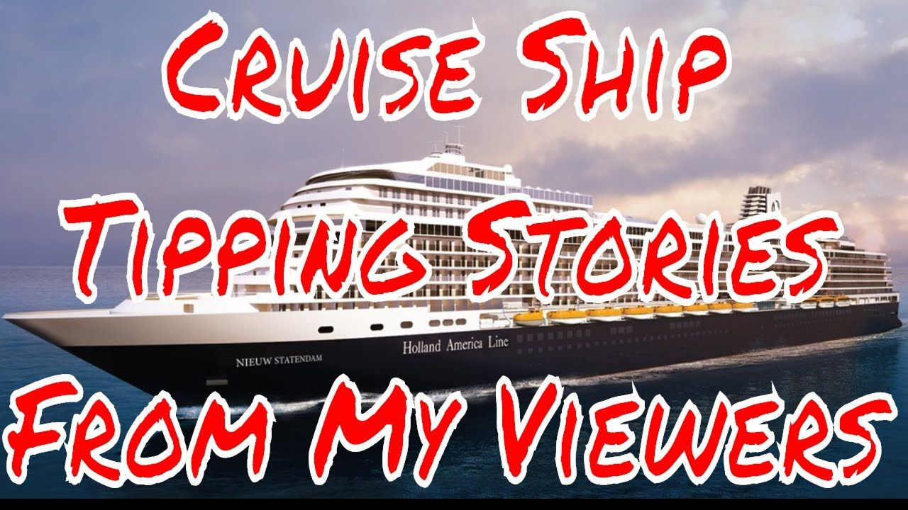 Cruise Ship Tipping Charges Should They Be Part Of The Fare - Buying a cruise ship