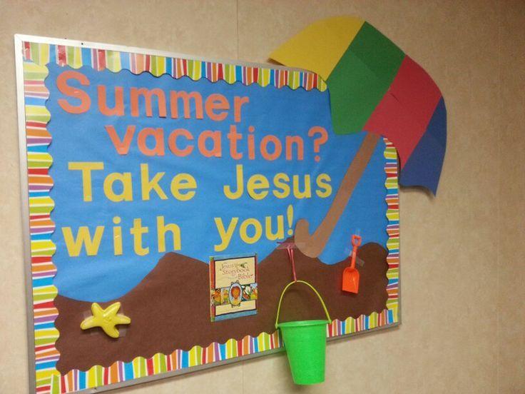 Image Result For Church Summer Bulletin Board Ideas Boards Christian