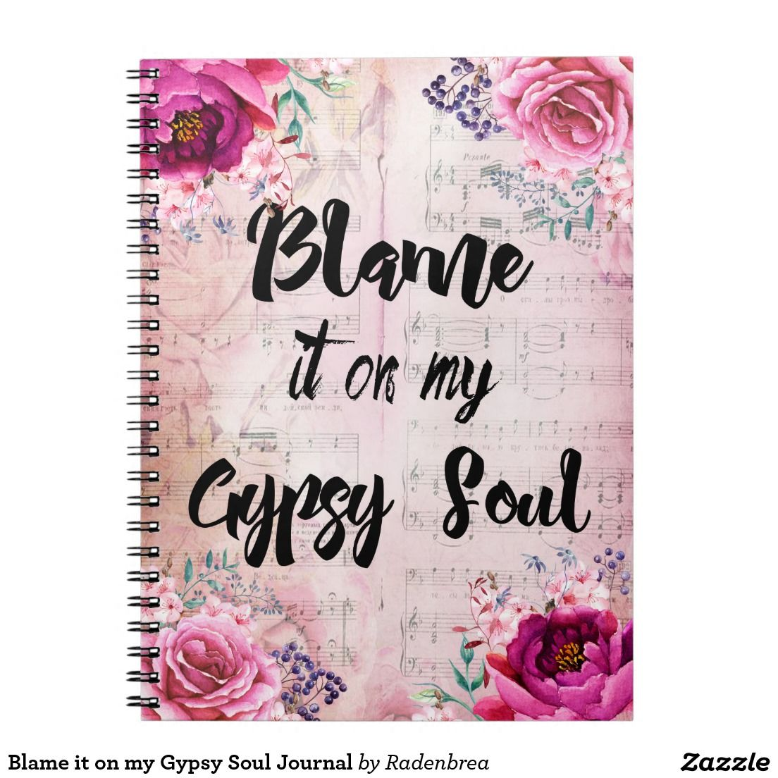 Blame it on my gypsy soul journal journal notebook stationery blame it on my gypsy soul journal journal notebook stationery arubaitofo Image collections