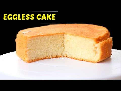 Eggless Cake Recipe Eggless Vanilla Cake Without Condensed Milk Eggl Eggless Cake Recipe Cake Recipes Tea Cakes Recipes