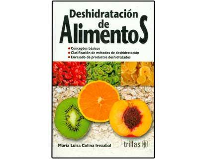 T tulo deshidrataci n de alimentos autor colina irezabal mar a luisa ubicaci n fcctp - Titulo manipulador alimentos ...