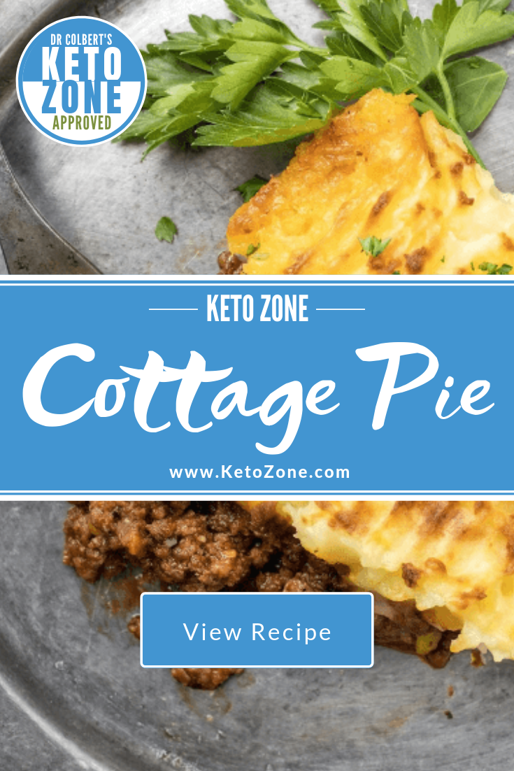 Keto Zone Cottage Pie Keto Zone Diet By Dr Don Colbert Cottage Pie Mince Recipes Healthy Cottage Pie Recipe Beef