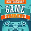 Infographic Thumbnail: How to Become a Game Designer