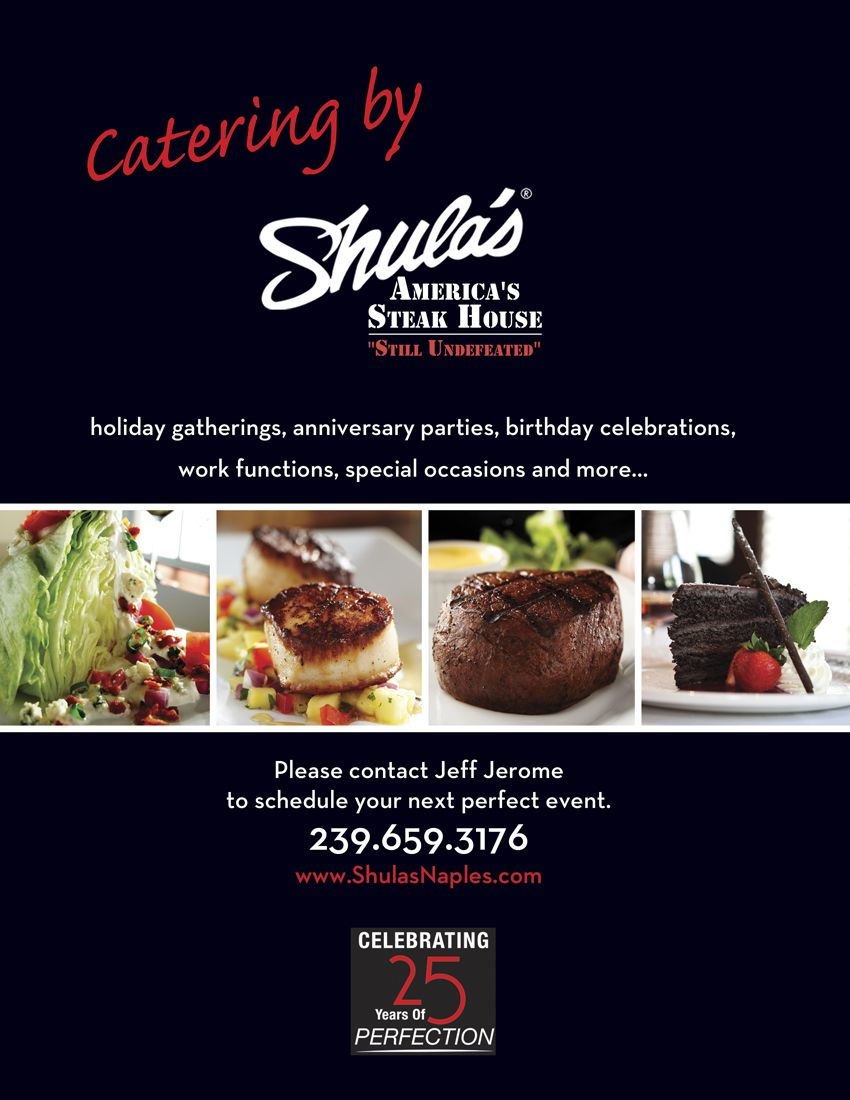 Catering By Shulas Steak House In Naples Steakhouse