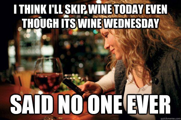 Happy Wine Wednesday Shop Awardwinning Wine Online Http Www Milesforstyle Com C6 Miles For Wine Aspx Wine Wednesday Wine Humor Wine Quotes Funny