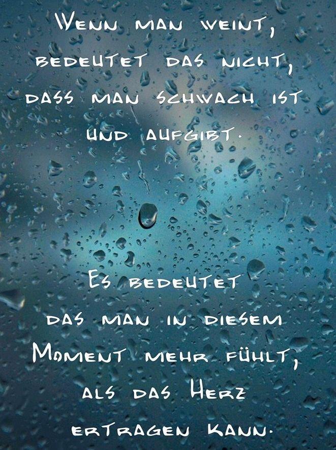 #weinen … | Sprüche trauer, Sprüche, Nachdenkliche sprüche