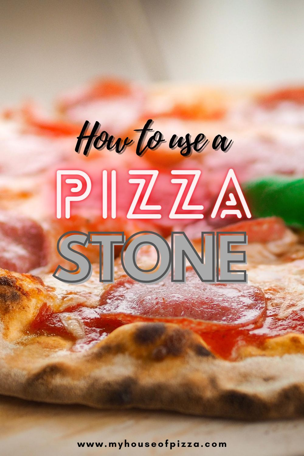 How To Use A Pizza Stone For The First Time Pizza Recipes Homemade Pizza Stone Delicious Pizza