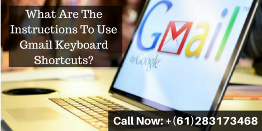 Read this blog and learn instructions to #UseGmailKeyboardShortcuts. If you are facing hurdle while using Gmail keyboard shortcuts and you need the assistance, contact our #GmailCustomerServiceNumber +(61)283173468 and get the help.